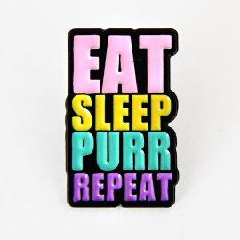 Emaljerad pin, eat sleep purr repeat - Furever Catlady